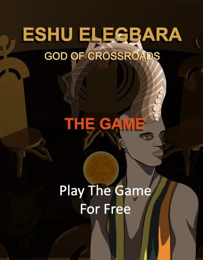 Eshu Elegbara: God of Crossroads game poster